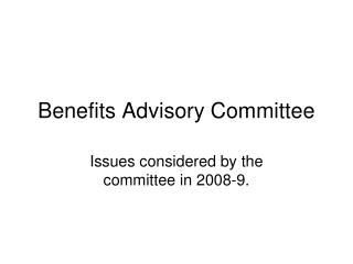 Benefits Advisory Committee