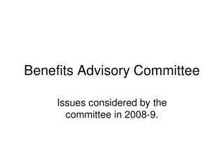Benefits Advisory Committee