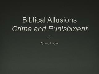 Biblical Allusions Crime and Punishment