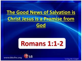 The Good News of Salvation is Christ Jesus is a Promise from God