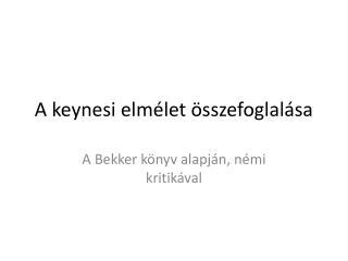 A keynesi elm let  sszefoglal sa