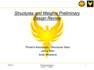 Structures and Weights Preliminary Design Review