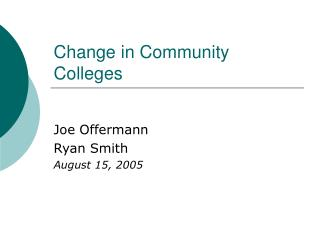 Change in Community Colleges