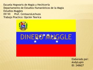 Dinero Muggles