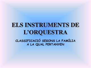 ELS INSTRUMENTS DE L ORQUESTRA