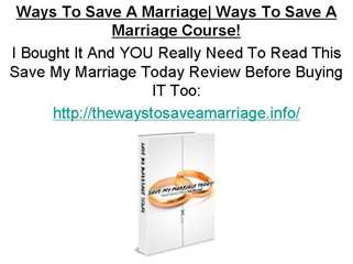 Ways To Save A Marriage | Ways To Save A Marriage Course