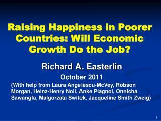 Raising Happiness in Poorer Countries: Will Economic Growth Do the Job