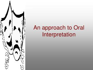 An approach to Oral Interpretation