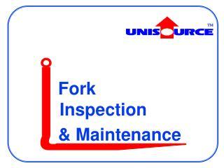 Fork Inspection   Maintenance