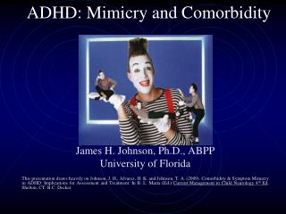 ADHD: Mimicry and Comorbidity