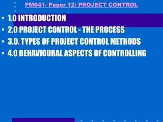 PM641- Paper 12: PROJECT CONTROL