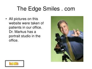 The Edge Smiles . com
