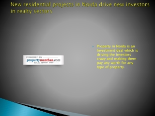 New residential projects in Noida drive new investors in rea