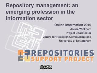 Repository management: an emerging profession in the information sector