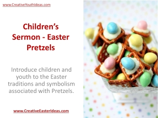 Children's Sermon - Easter Pretzels