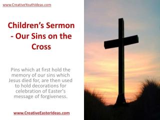 Children's Sermon - Our Sins on the Cross