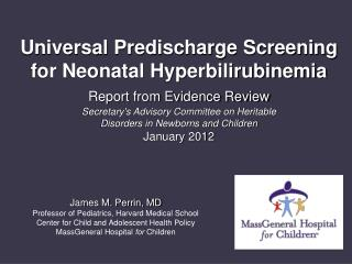 Universal Predischarge Screening for Neonatal Hyperbilirubinemia Report from Evidence Review  Secretarys Advisory Commit