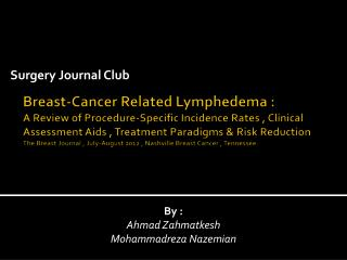 Breast-Cancer Related Lymphedema : A Review of Procedure-Specific Incidence Rates , Clinical Assessment Aids , Treatment