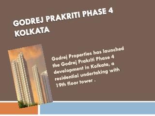 Godrej Prakriti Phase 4 kolkata