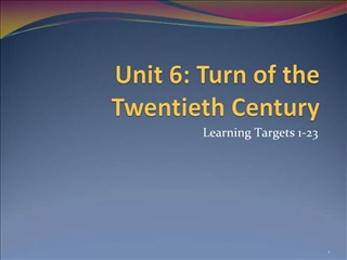Unit 6: Turn of the Twentieth Century