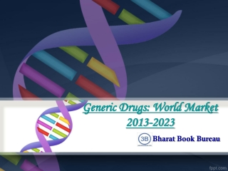 Generic Drugs: World Market 2013-2023