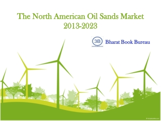 The North American Oil Sands Market 2013-2023
