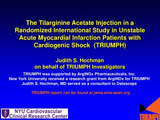 The Tilarginine Acetate Injection in a Randomized International Study in Unstable Acute Myocardial Infarction Patients w