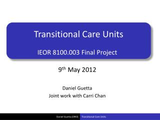 Transitional Care Units