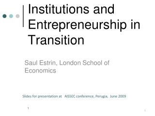Institutions and Entrepreneurship in Transition