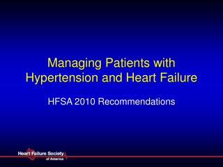 Managing Patients with Hypertension and Heart Failure