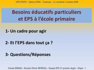 UFR STAPS   Option APAS   Toulouse   Le vendredi 3 octobre 2008