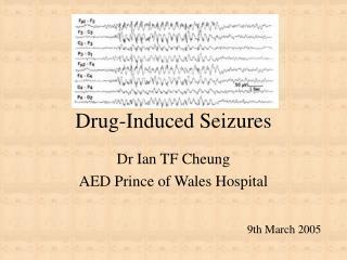 Drug-Induced Seizures