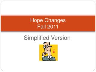 Hope Changes  Fall 2011