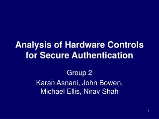 Analysis of Hardware Controls for Secure Authentication