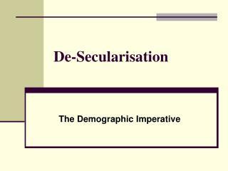 De-Secularisation