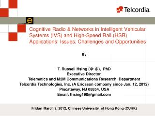 Cognitive Radio  Networks in Intelligent Vehicular Systems IVS and High-Speed Rail HSR Applications: Issues, Challenges