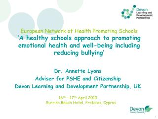 European Network of Health Promoting Schools  A healthy schools approach to promoting emotional health and well-being in