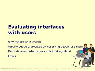 Evaluating interfaces  with users