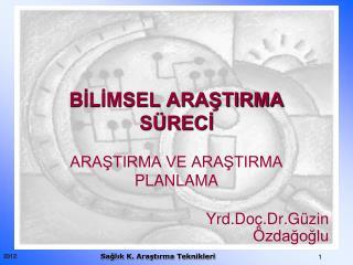 BILIMSEL ARASTIRMA S RECI