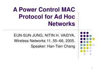 A Power Control MAC Protocol for Ad Hoc Networks