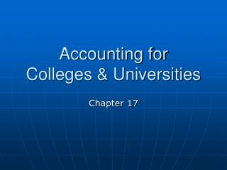 Accounting for Colleges  Universities