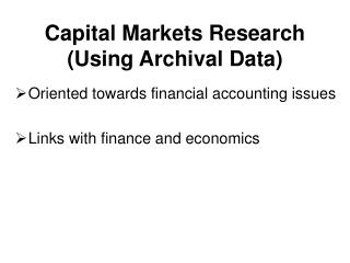 Capital Markets Research Using Archival Data