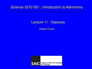 Lecture 11 : Galaxies