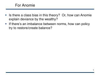 For Anomie
