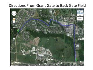 Directions From Grant Gate to Back Gate Field
