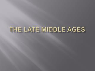 The Late Middle Ages