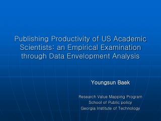 Publishing Productivity of US Academic Scientists: an Empirical Examination through Data Envelopment Analysis