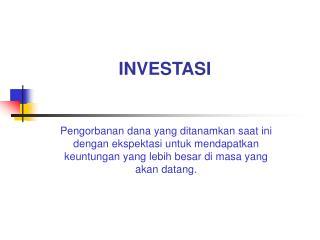 INVESTASI