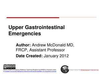 Upper Gastrointestinal Emergencies