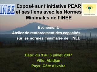 Expos  sur l initiative PEAR  et ses liens avec les Normes Minimales de l INEE